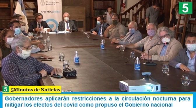 Gobernadores aplicarán restricciones a la circulación nocturna para mitigar los efectos del covid como propuso el Gobierno nacional
