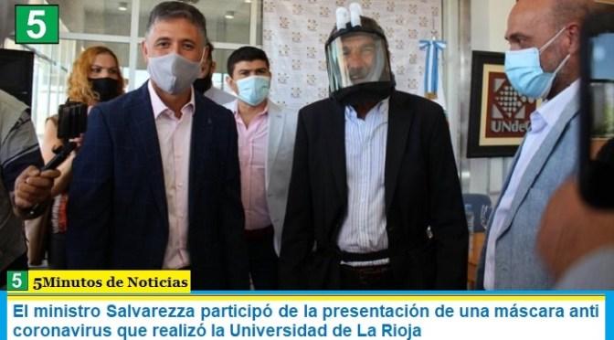 El ministro Salvarezza participó de la presentación de una máscara anti coronavirus que realizó la Universidad de La Rioja