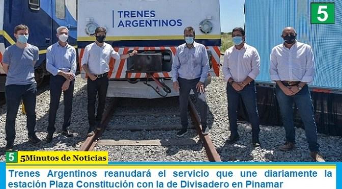 Trenes Argentinos reanudará el servicio que une diariamente la estación Plaza Constitución con la de Divisadero en Pinamar