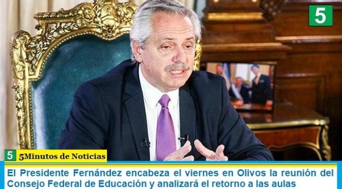 El Presidente Fernández encabeza el viernes en Olivos la reunión del Consejo Federal de Educación y analizará el retorno a las aulas