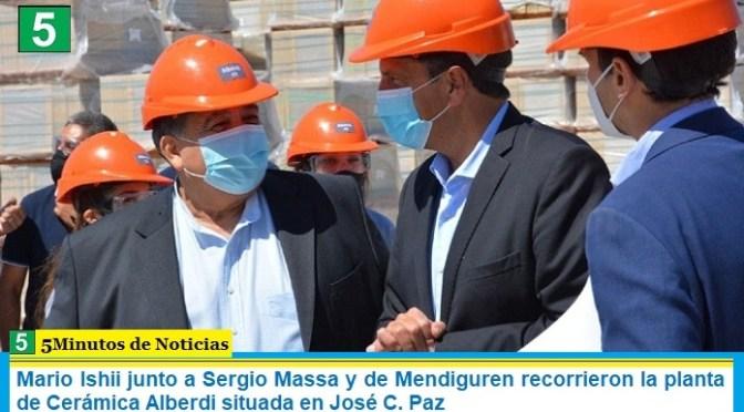 Mario Ishii junto a Sergio Massa y de Mendiguren recorrieron la planta de Cerámica Alberdi situada en José C. Paz