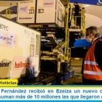 El Presidente Fernández recibió en Ezeiza un nuevo cargamento de vacunas y ya suman más de 10 millones las que llegaron a la Argentina