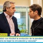 """Fernández analizó con Kicillof la evolución de la pandemia en el AMBA: """"La única manera es bajar la circulación y vacunar"""""""