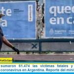 Este sábado sumaron 61.474 las víctimas fatales y 2.845.872 los infectados por coronavirus en Argentina. Reporte del ministerio de Salud