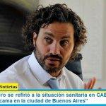 """Santiago Cafiero se refirió a la situación sanitaria en CABA: """"Hoy no se consigue una cama en la ciudad de Buenos Aires"""""""