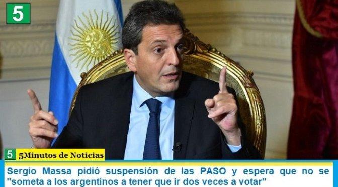 """Sergio Massa pidió suspensión de las PASO y espera que no se """"someta a los argentinos a tener que ir dos veces a votar"""""""
