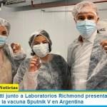 Ministra Vizzotti junto a Laboratorios Richmond presentaron la primera producción de la vacuna Sputnik V en Argentina