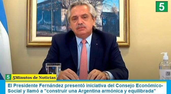 """El Presidente Fernández presentó iniciativa del Consejo Económico-Social y llamó a """"construir una Argentina armónica y equilibrada"""""""