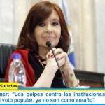 """Cristina Kirchner: """"Los golpes contra las instituciones democráticas elegidas por el voto popular, ya no son como antaño"""""""