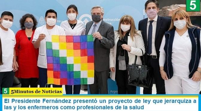 El Presidente Fernández presentó un proyecto de ley que jerarquiza a las y los enfermeros como profesionales de la salud