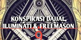 Konspirasi Dajjal, Iluminati dan Freemason - 9