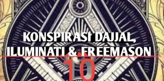Konspirasi Dajjal, Iluminati dan Freemason - 10