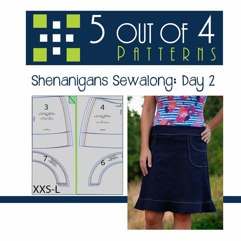 Shenanigans Sewalong: Day 2