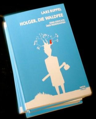 """Buch von Lars Ruppel """"Holger, die Waldfee""""."""