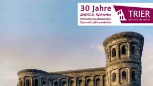 30 Jahre Welterbe Trier