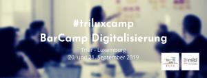 TRI-LUX-BARCAMP Digitalisierung 2019 - 5VIER