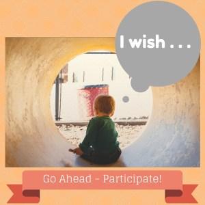 I wish . . . (1)
