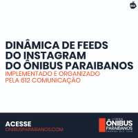 Feed do Ônibus Paraibanos no Instagram ganha nova organização