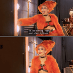 Motivational Quotes From Drag Queens
