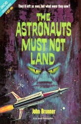 The Astronauts Must Not Land