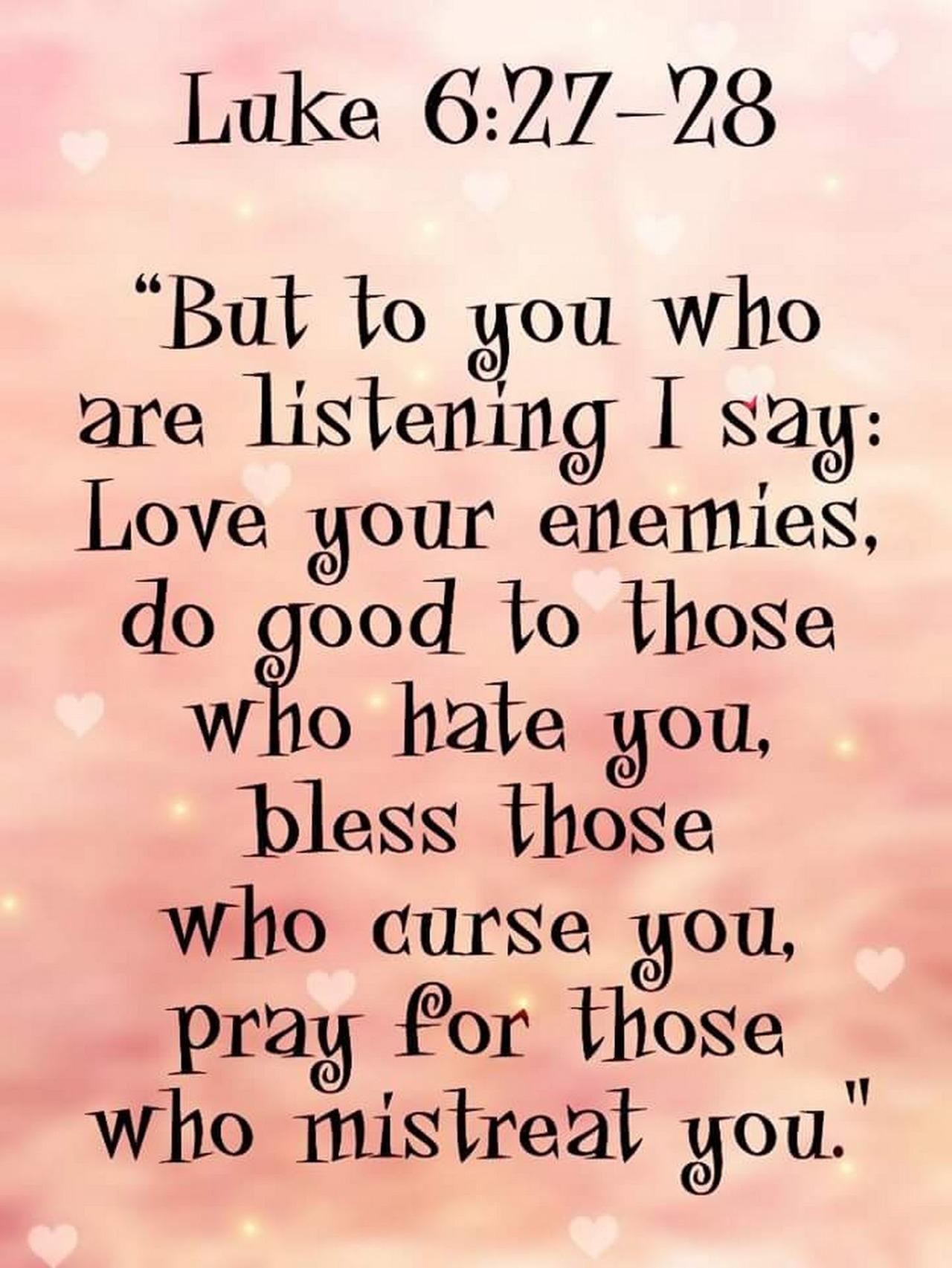 The Living Love For Enemies Luke 6 27 28 Niv