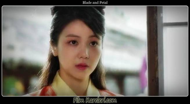 The Blade and Petal,Sword and Flower,Kalgwa Kkot,칼과 꽃,Kim Yong-Soo,Kim Ok Bin,Princess Moo Young,So Hee,Uhm Tae Woong,Yeon Choong,Chae Sang Woo,young Yeon Choong,Kim Young Chul ,King Young Ryu,Choi Min Soo,Yeon Gae So Moon,2013,Güney Kore,Korece,20 Bölüm,