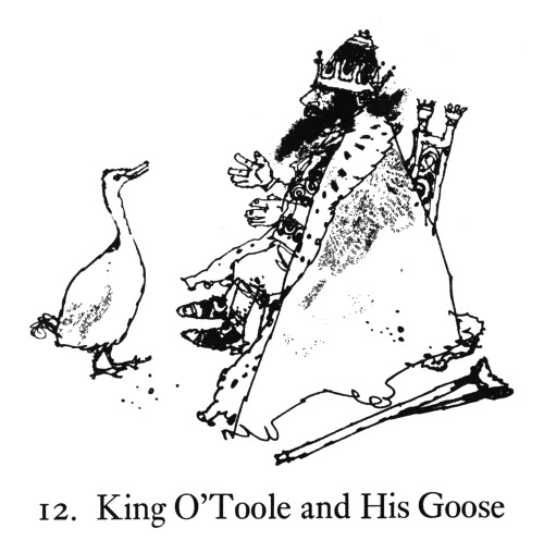 Victor Ambrus King O'Toole and his Goose from Celtic Fairy Tales by Joseph Jacobs First published 1892, this edition published 1970