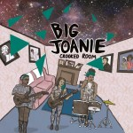 Big Joanie release new 7″ single Crooked Room