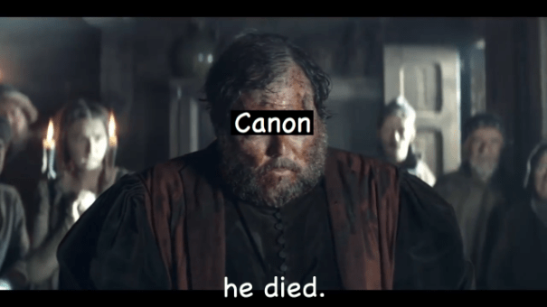"a man with ""canon"" over his face says ""he died."""