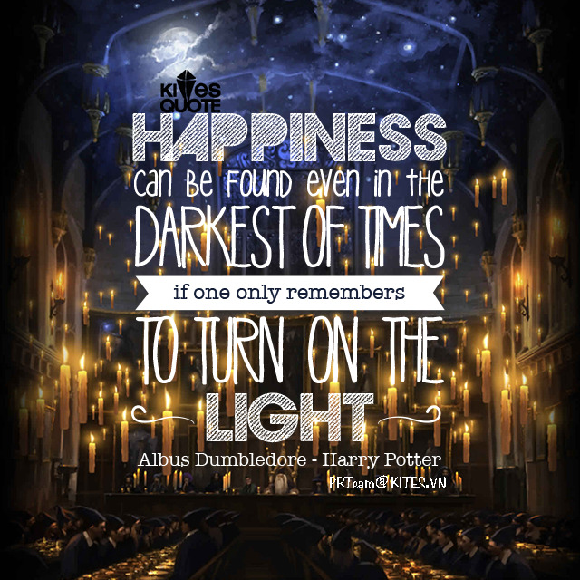 Even Darkest Harry Darkness Be Times Found Quotes Potter Can