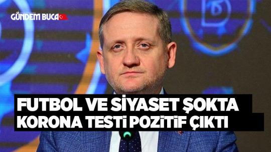 FUTBOL VE SİYASET ŞOKTA KORONA TESTi POZiTiF ÇIKTI