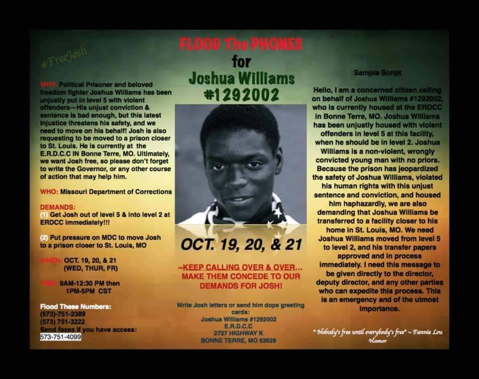 ONLINE OCT 19, 20, 21 Flood the Phones for Joshua Williams Call 573-751-2389 or 573-751-3222