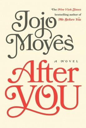 **** SPOILER ALERT - While I won't spoil this book for you, it might spoil Before You a bit. I'll try not to give too much away, but you've been warned ***** After You by Jojo Moyes When I finished reading Me Before You by Jojo Moyes, I was a bit...