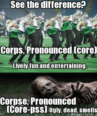 Drum Corps Memes And Other Such Things
