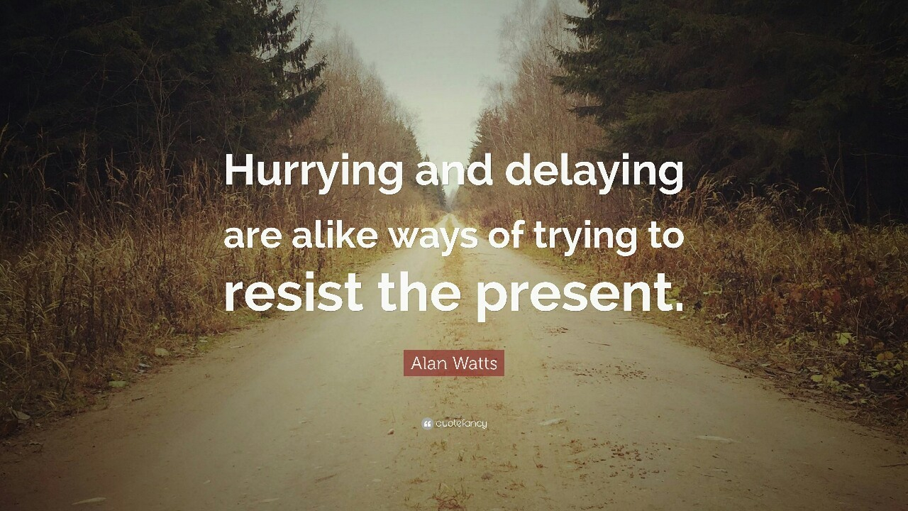 "https://www.brainpickings.org/2014/09/26/alan-watts-hurrying-timing/ ""For the perfect accomplishment of any art, you must get this feeling of the eternal present into your bones — for it is the secret of proper timing."" BY MARIA POPOVA Among the..."