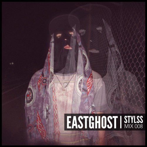 """For the 8th edition of our STYLSS Mix Series we've invited STYLSS affiliate & soon to be #thugmansion resident EASTGHOST to put together something special for you. """"This mix features several rare, unreleased tracks. One from myself, one from my..."""
