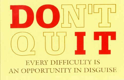 Image result for dont quit
