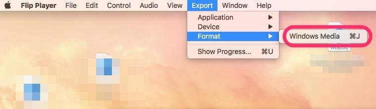 Export→Format→Windows Media