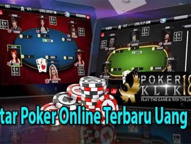 Daftar Poker Online Terbaru Uang Asli