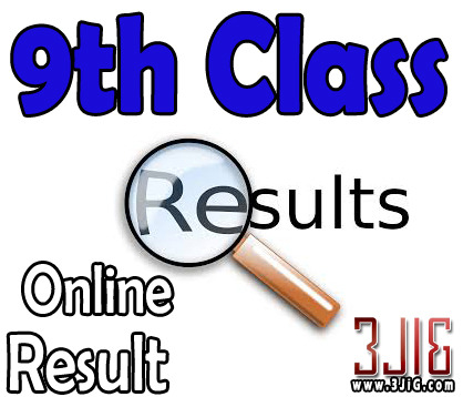 http://www.3jig.com/exam-result/check-online-9th-class-result-2017-by-roll-no-name