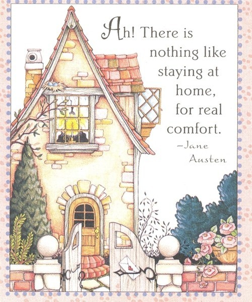 Image result for there is nothing like staying at home for real comfort