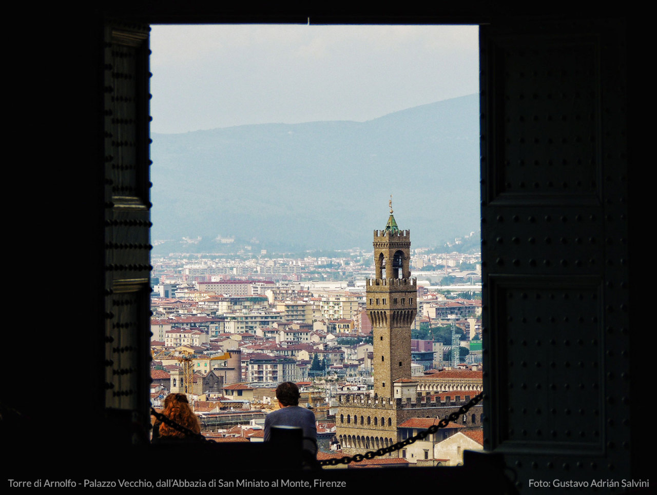 Torre di Arnolfo - Palazzo Vecchio, Firenze. Vista dallAbbazia di San Miniato al Monte