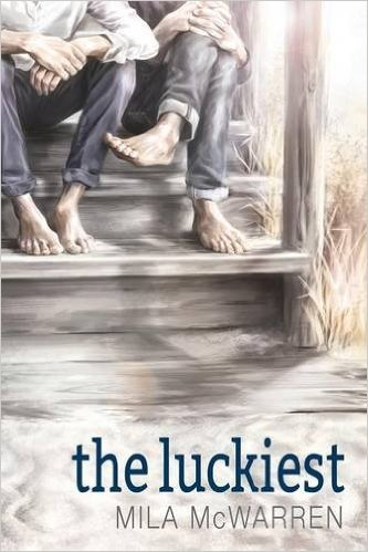 """Week 13 Book: """"The Luckiest"""" Author: Milla McWarren Genre: Non-Fiction, LGBTQ Romance About: """"The Luckiest"""" tells the story of a group of friends who come together again to marry two of their own. As they do, two men are reunited and fall back in..."""