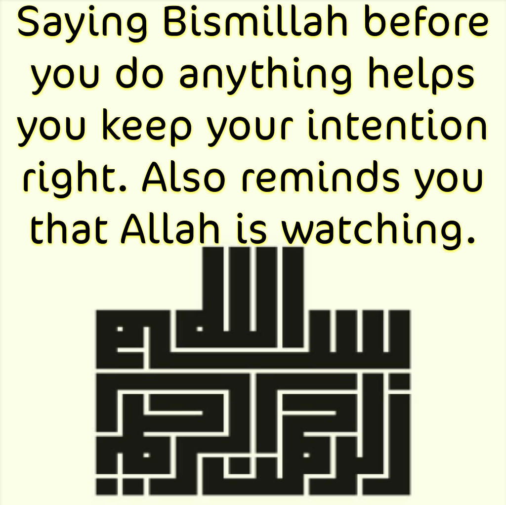 Image result for BISMILLAH BEFORE DOING ANYTHING