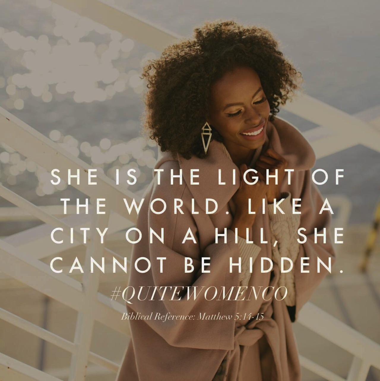 "qwcdevos: ""How do I learn how to be confident? Day 6/31 You are the light of the world. A town built on a hill cannot be hidden. Neither do people light a lamp and put it under a bowl. Instead they put it on its stand, and it gives light to everyone..."