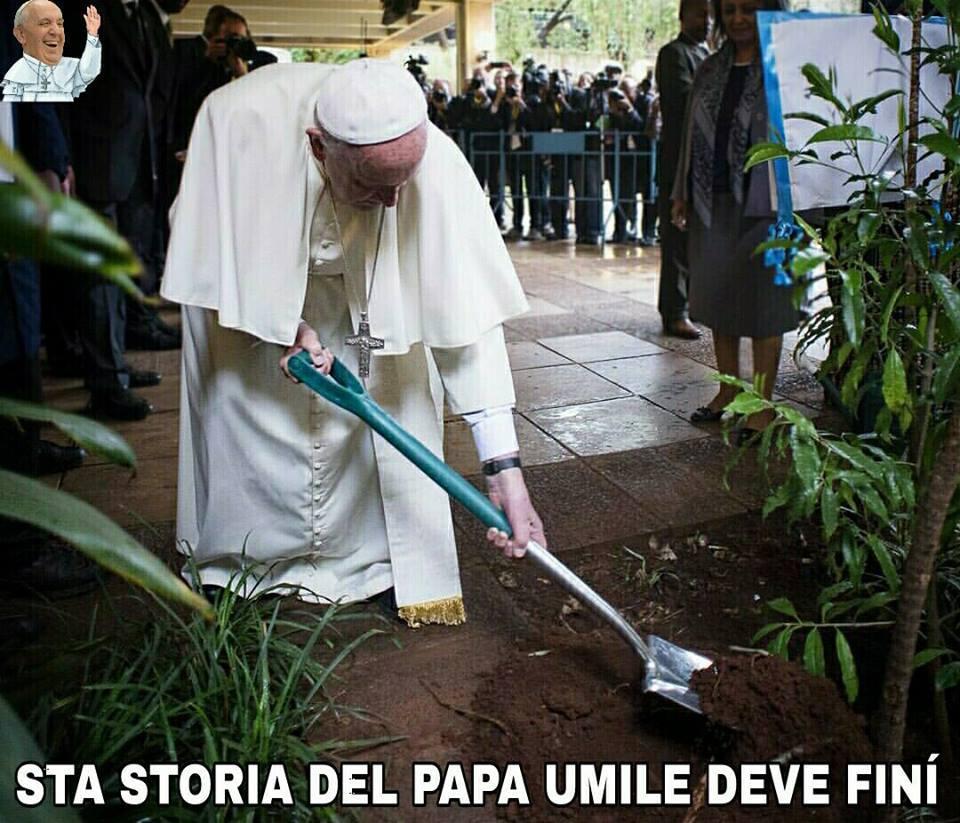 je dai una mano e se píano il braccio… (Papa Francesco dice cose)