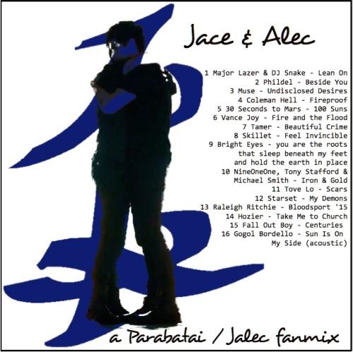 Jace & Alec: a Parabatai/Jalec fanmix