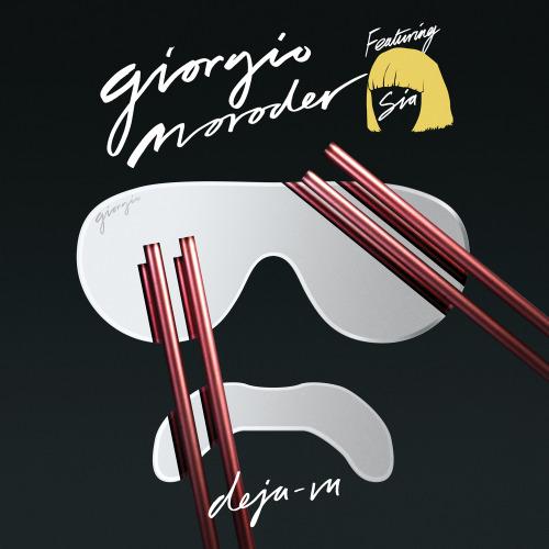 Giorfio Moroder - Deja-Vu ft. Sia