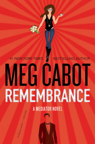 ARC Review: Remembrance by Meg Cabot Disclaimer: I received a free copy of this book in exchange for an honest review. The Mediator series by Meg Cabot was a huge part of the reason I love reading. If I had to choose a single YA series to be my...