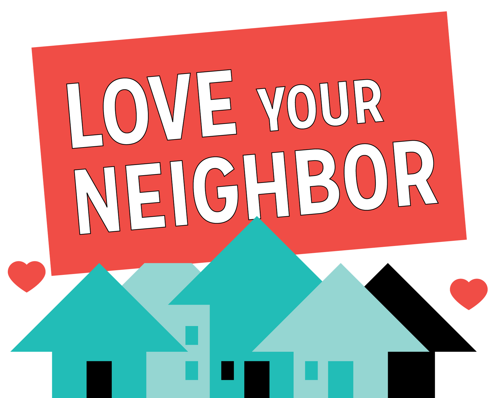 Love Your Neighbor Part 3 Love Is The Fulfillment Of The